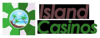 Island Casinos